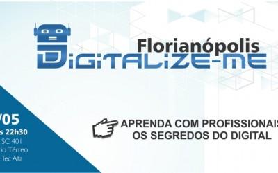 Presenças confirmadas no Digitalize-Me Florianópolis